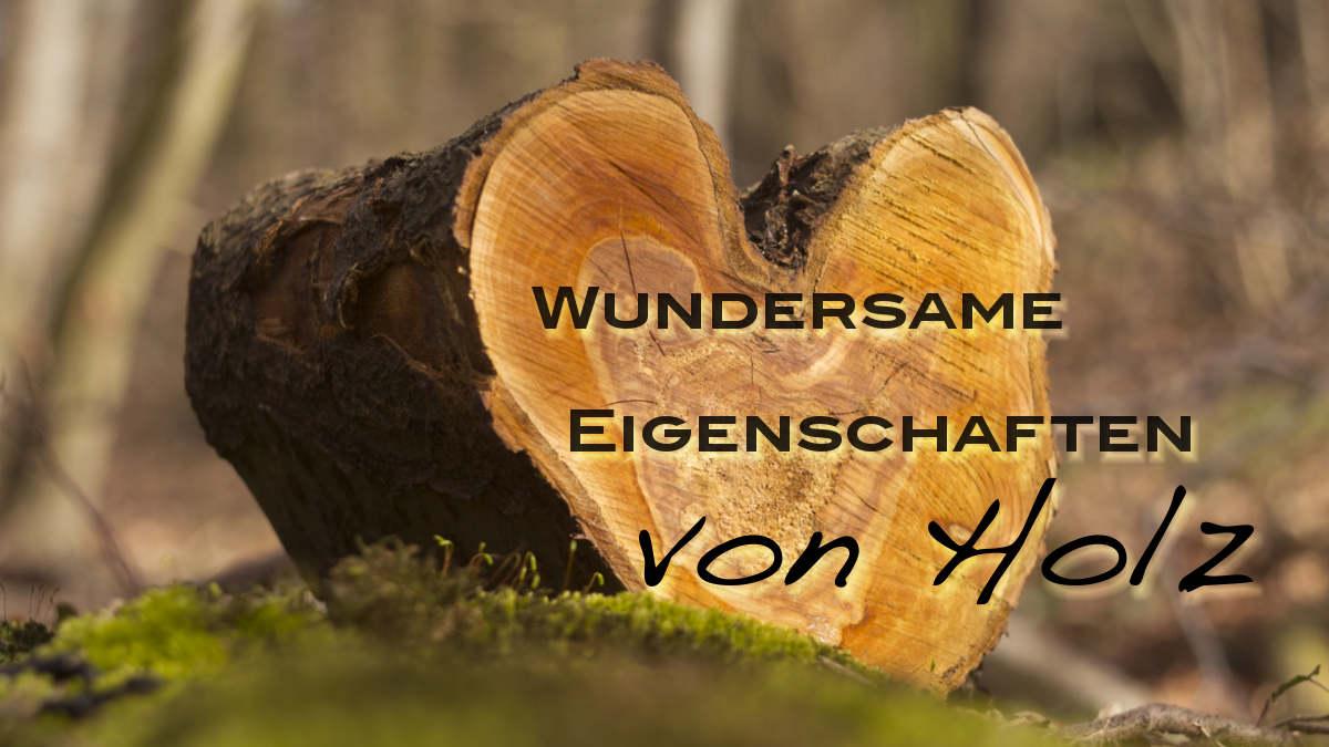 Wundersame Eigenschaften Von Holz Lightaspect